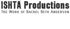 Ishta Productions - Rachel Beth Anderson – Filmaker, Journalist, Cinematographer